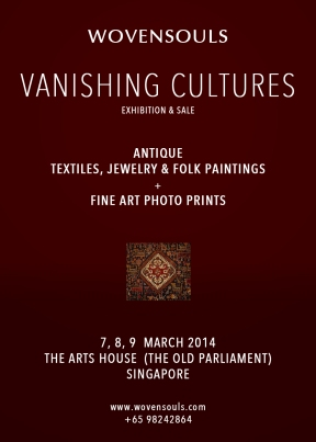 EXHIBITION ANNOUNCEMENT 'VANISHING CULTURES' by WOVENSOULS